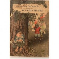 The Old Man & The Devils. Japanese Fairy Tales Series, No. 7.