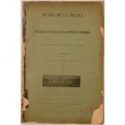 Esploración [sic] arqueológica de la provincia de Catamarca. Primeros datos sobre su importancia y resultados.