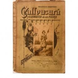 Callvucurá y la Dinastía de los Piedra