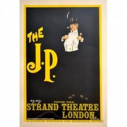 """Afiche inglés """"The J.P."""" para el Teatro Strand de Londres."""