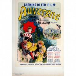 """Afiche para la Compañía de Ferrocarriles de París a Lyon y al Mediterráneo """"L'Auvergne"""""""