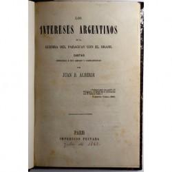 Los intereses argentinos en la Guerra del Paraguay con el Brasil. Cartas dirigidas a sus amigos y compatriotas.