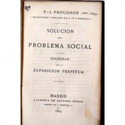 Solución del problema social. Sociedad de la exposición perpétua.