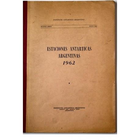 Estaciones Antárticas Argentinas - 1962.