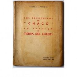 Los prisioneros del Chaco y la evasión de Tierra del Fuego