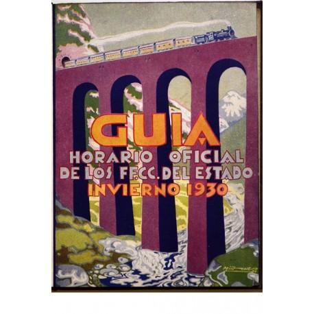 GUÍA HORARIO OFICIAL DE LOS FF.CC. DEL ESTADO INVIERNO 1930