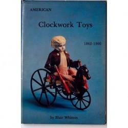 American Clockwork Toys 1862-1900