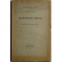 Psicopatología forense. Informes en materias criminal y civil.