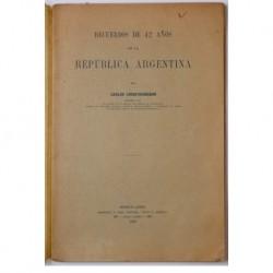 Recuerdos de 42 años en la República A rgentina
