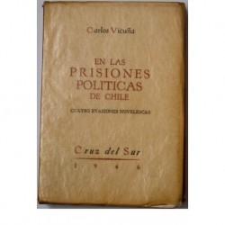 En las prisiones políticas de Chile. Cuatro evasiones novelescas.
