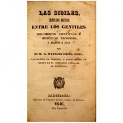 Las Sibilas. Oráculos divinos entre los gentiles. Documentos científicos é históricos recogidos y dados a la luz.